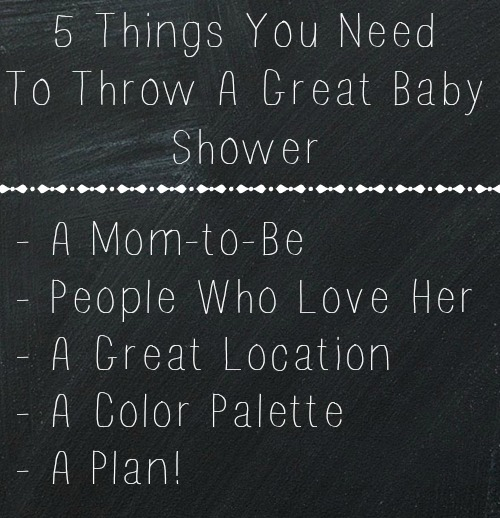 All you really need to throw a great baby shower