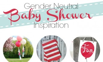 simple tips for planning an amazing gender neutral shower your mom to be will love!