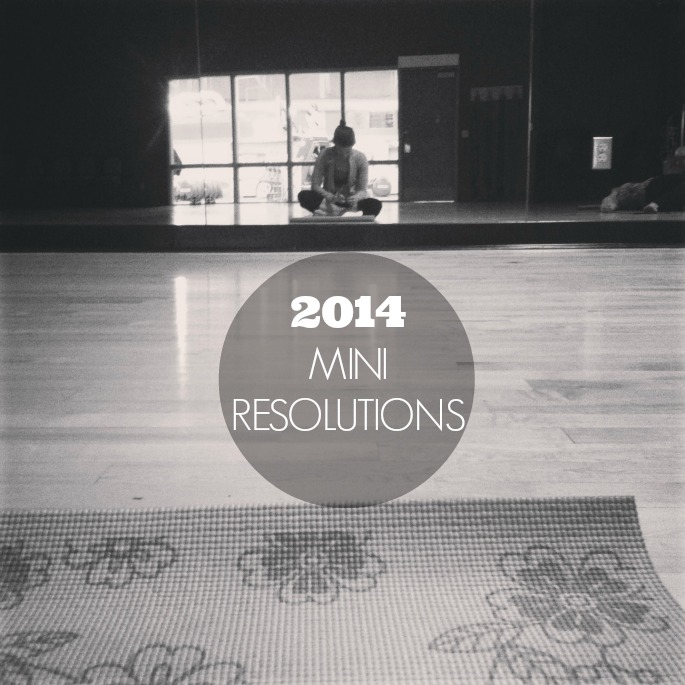 Mini Resolutions: Simple ways to make 2014 your best year yet
