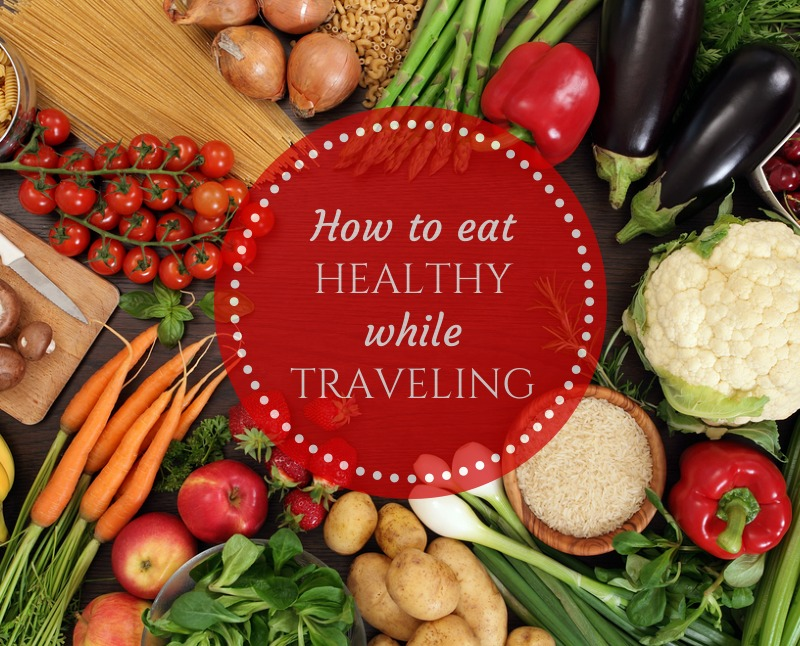 Great Tips on How to Eat Healthy While Traveling /// Kids Stuff World