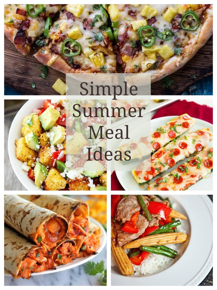 Simple SUmmer Meal Ideas to get dinner on the table when it's too ht to think about what to cook