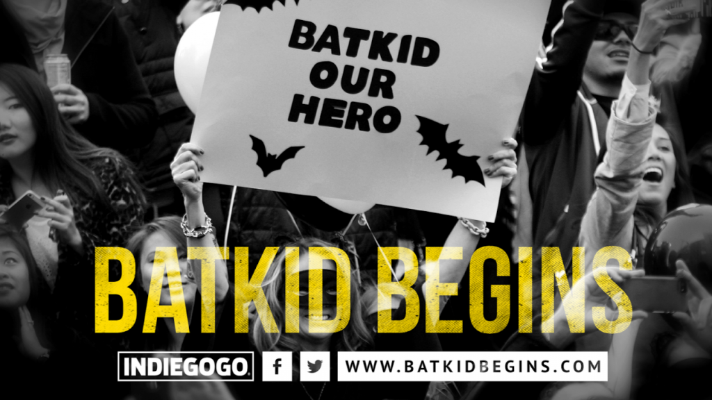 Batkid Begins. Help bring this film to life
