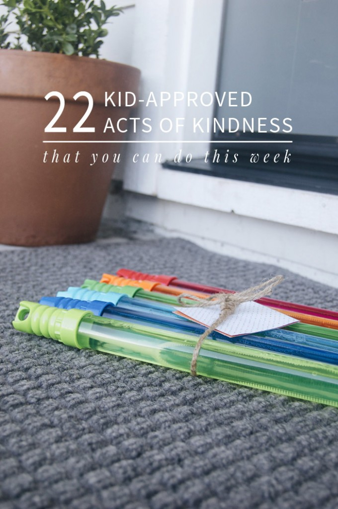 22 Acts of Kindness You Can Do THIS Week | Love the idea of helping our children develop compassion and empathy by starting with simple kindness! And a lot of these don't require any prep work!