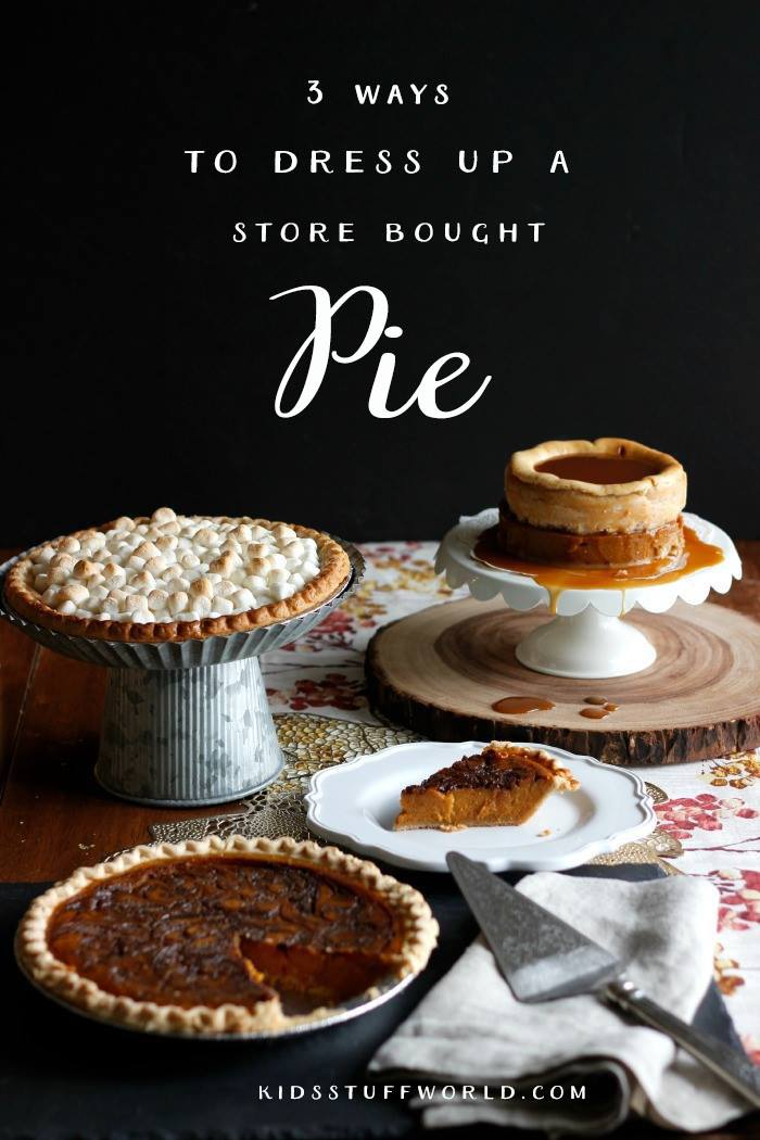 Three different ways to take a store bought pumpkin pie from pain jane to oh yum!