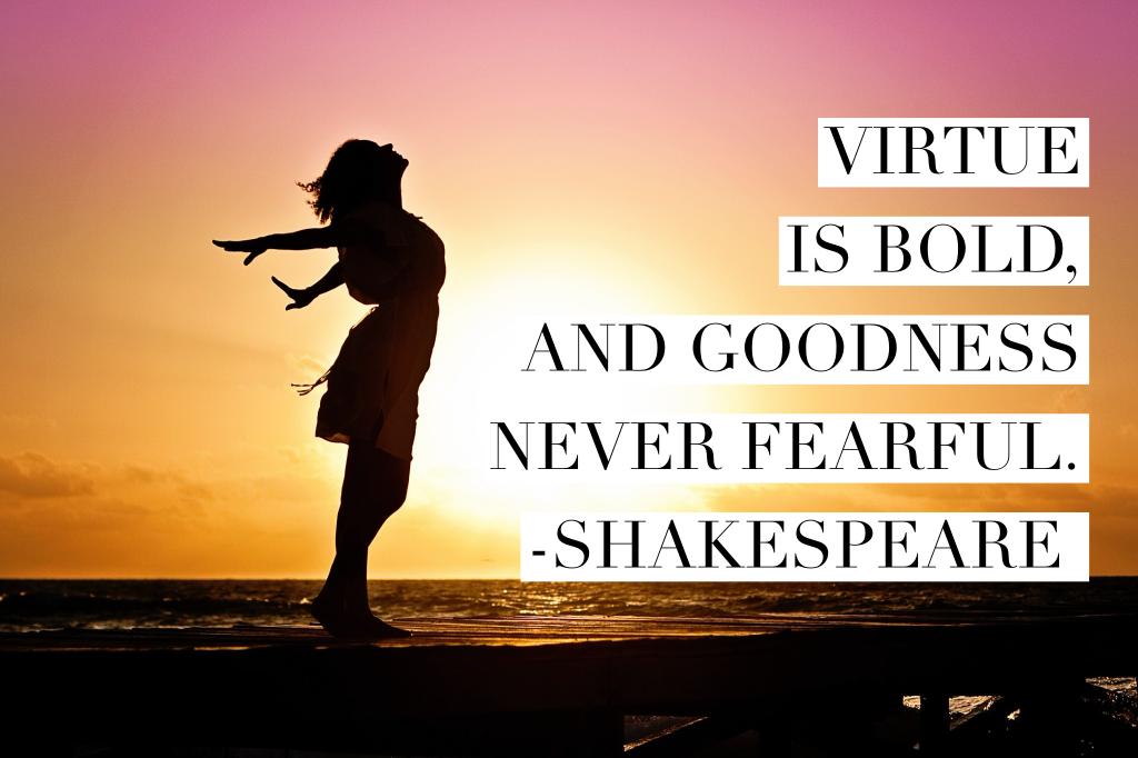 never fearful.