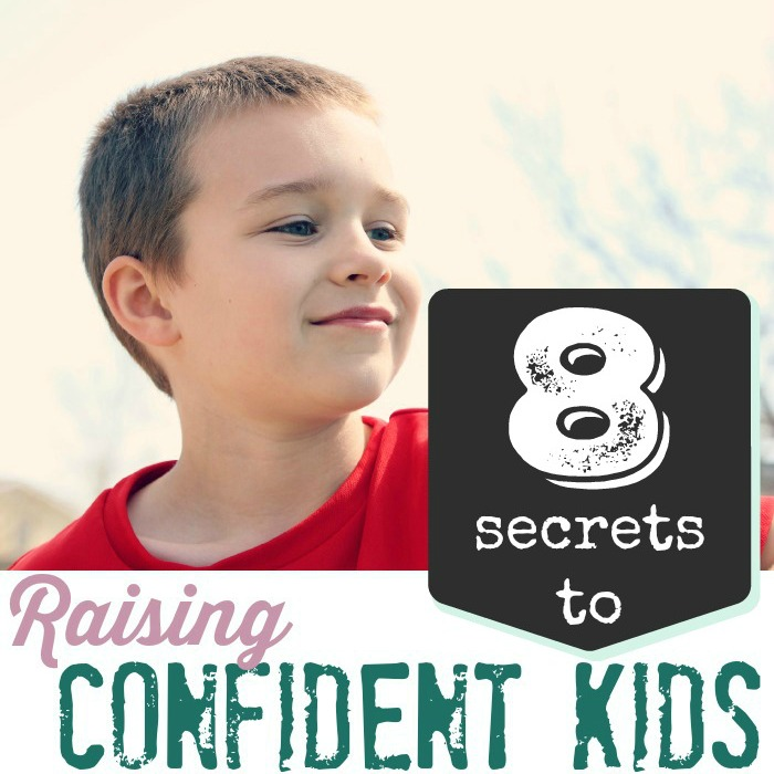 eight tips to help you in your journey to raising confident kids.