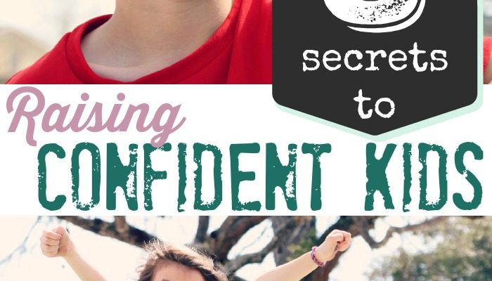 8 Secrets to Raising Confident Kids