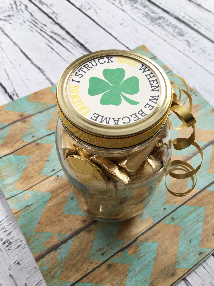 Lucky to Have You For A Friend - download the printable, buy some gold candies and put together for a cute gift in a jar