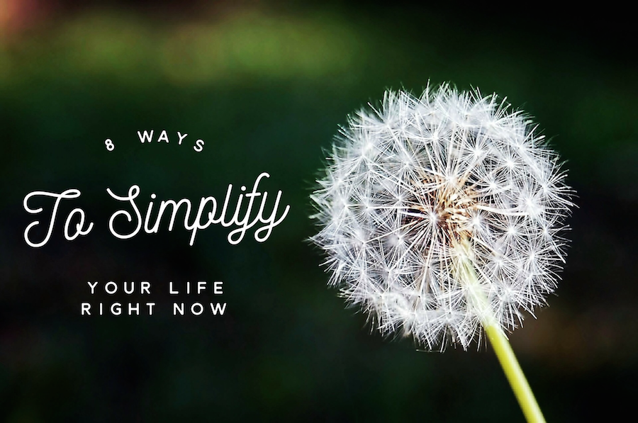 Life got you down? Try these simple steps to simplify your life and get back on track